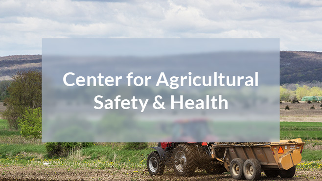 Center for Agricultural Safety & Health